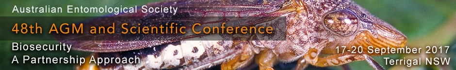 "2017 AES Conference, Australian Entomological Society 48th AGM and Scientific Conference, ""Biosecurity – A Partnership Approach"", 17-20 September 2017, Terrigal, NSW, Australia."