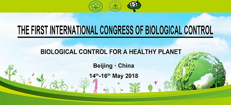 First International Congress of Biological Control (ICBC-1), 14.-16.05.2018, Beijing, China. Plan your participation!